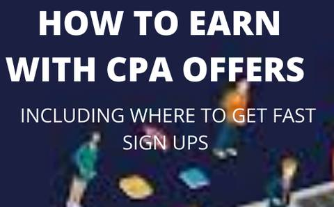 HOW TO EARN WITH CPA OFFERS