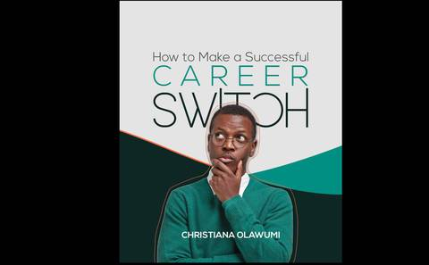 How To Make A Successful Career Switch