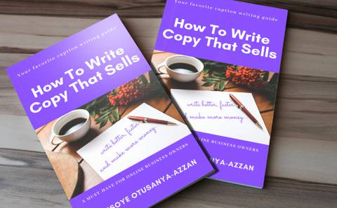 HOW TO WRITE COPY THAT SELLS....A must-have for online business owners