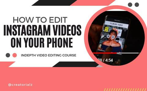How to Edit Instagram Videos on your Phone (INSTAGRAM VIDEO EDITING MASTERCLASS)