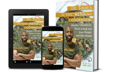 Dr Tosin's 30 day  Keto-hybrid Cookbook