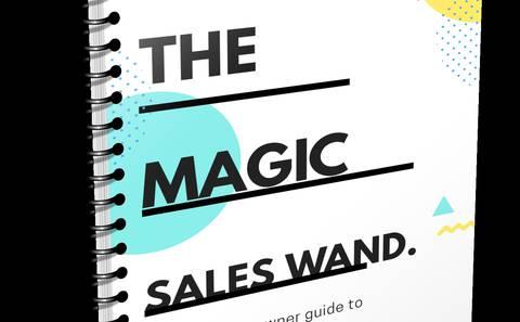 The Magic Sales Wand