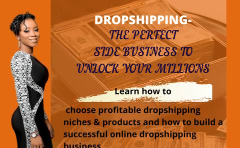 Dropshipping- the perfect side Business to unlock your millions
