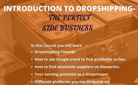 Introduction to Dropshipping - The Perfect Side Business