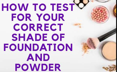 How To Test For Your Correct Shade Of Foundation & Powder