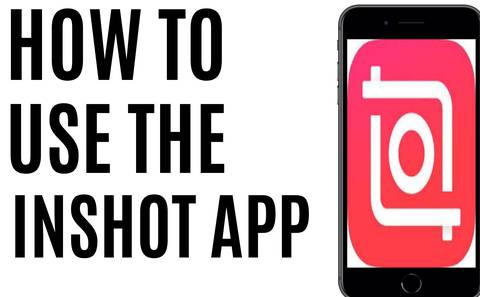 HOW TO USE THE INSHOT APP