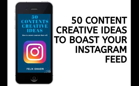 50 CONTENT CREATIVE IDEAS
