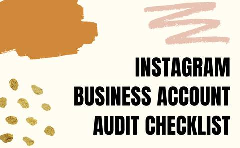 Instagram Business Account Audit Checklist
