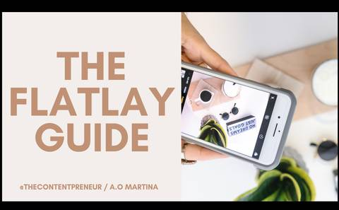 The Flatlay Guide