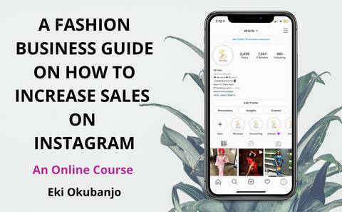 A FASHION BUSINESS GUIDE ON HOW TO INCREASE SALES ON INSTAGRAM ONLINE COURSE