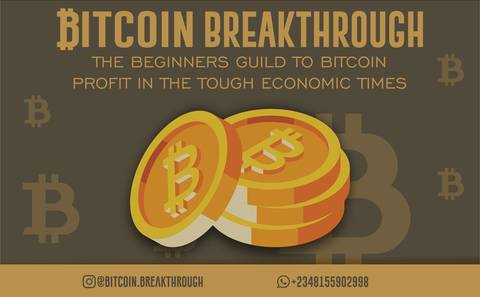 BITCOIN BREAKTHROUGH - The Beginners Guild To Bitcoin Profit In The Tough Economic Times