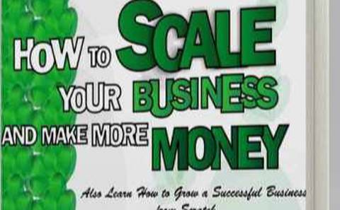 How to scale your business and make more money