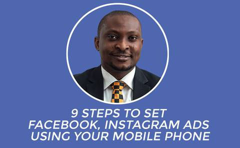 9 Steps to Set Facebook & Instagram Ads Using Your Mobile Phone