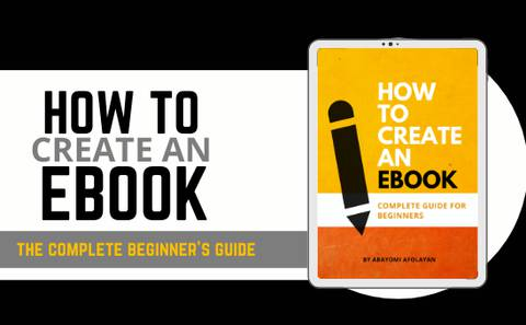 How to create an eBook (the ultimate guide for beginners)