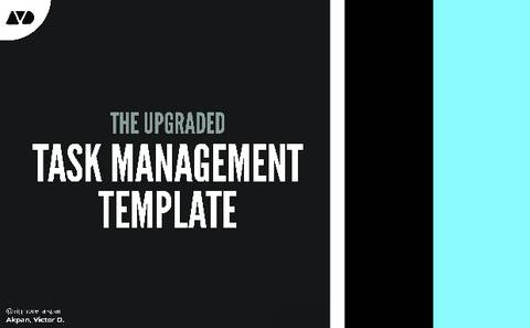 THE UPGRADED TASK MANAGEMENT TEMPLATE (For Personal And Business Projects)