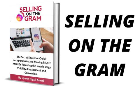 Selling on the Gram - The Untold Secret of Instagram Marketing in Ten Minutes