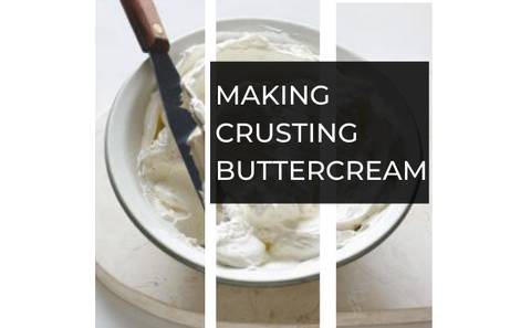MAKING CRUSTING BUTTERCREAM