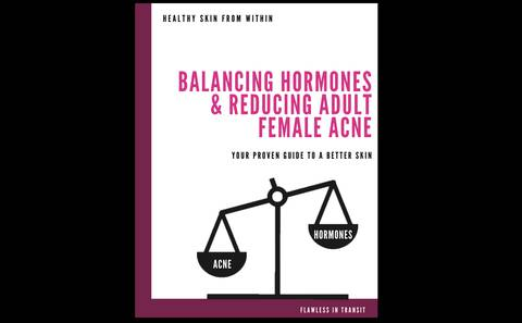 Balancing Hormones & Reducing Adult Female Acne