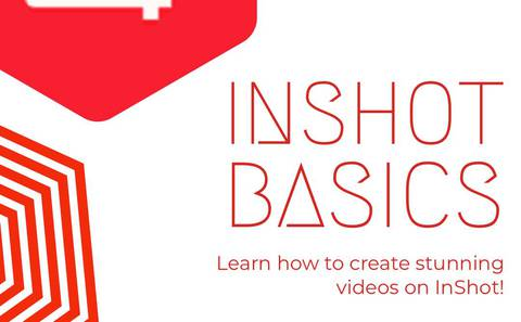 Introduction to Video Editing using Inshot app
