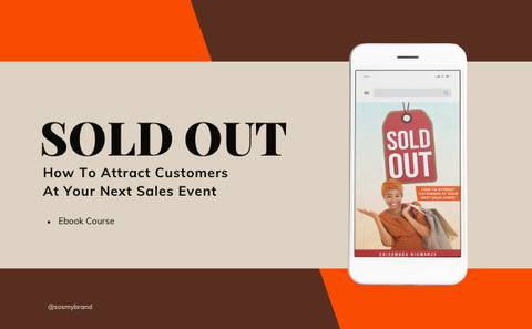Sold Out: How To Attract Customers At Your Next Sales Event