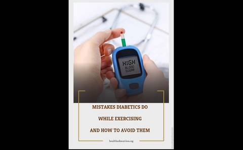 MISTAKES DIABETICS DO WHILE EXERCISING AND HOW TO AVOID THEM