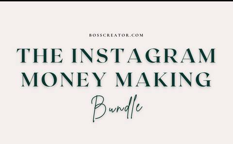 The Instagram Money Making Bundle