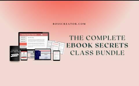 THE EBOOK SECRETS BUNDLE - Learn How To Make Money Selling Ebooks