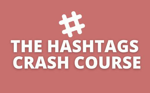 The Ultimate Hashtags Mastery Course - Explode Your Reach with Hashtags!