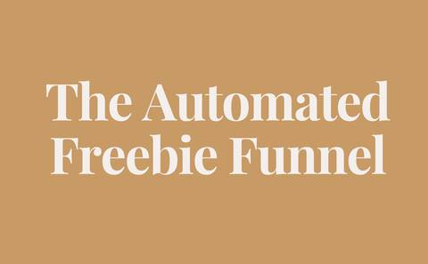 The Automated Freebie Sales Funnel