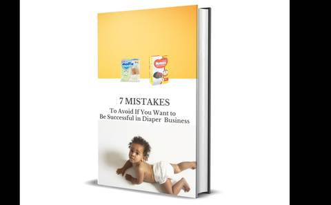 7 Mistakes to Avoid If You Want to Be Successful in Diaper Business