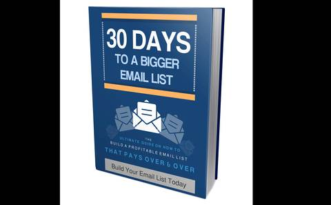 Getting Started: The 30 day Email List Blueprint