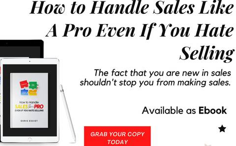 How To Handle Sales Like A Pro Even If You Hate Selling