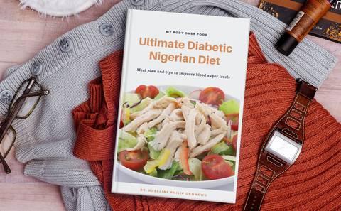 Ultimate Diabetic Nigerian Diet