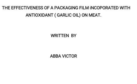 The effectiveness of a packaging film incorporated with antioxidants (garlic oil) on meat