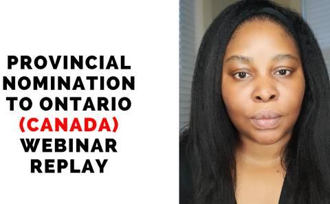 Provincial Nomination to Ontario Webinar replay