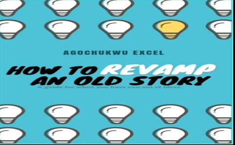 How to revamp an old story