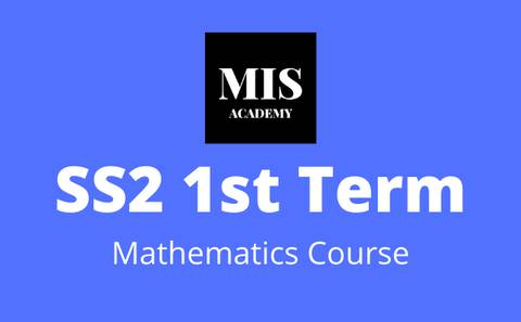 Ss2 Mathematics 1st Term Course | Math Is Simple Academy