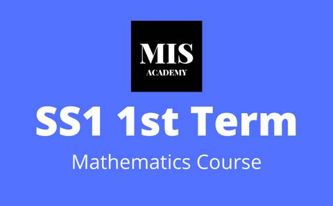 Ss1 Mathematics 1st Term Course | Math Is Simple Academy