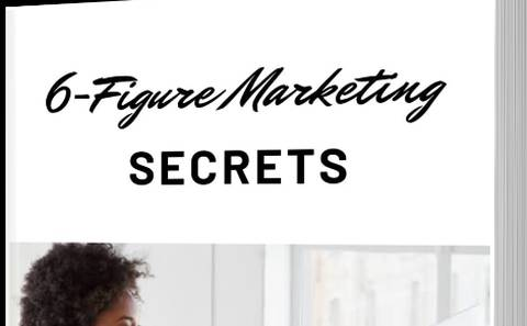 6 figure marketing secret