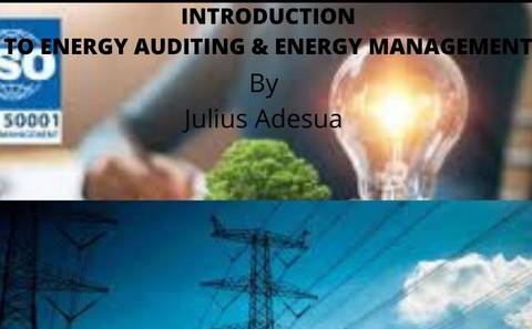 INTRODUCTION TO ENERGY AUDITING&ENERGY MANAGEMENT
