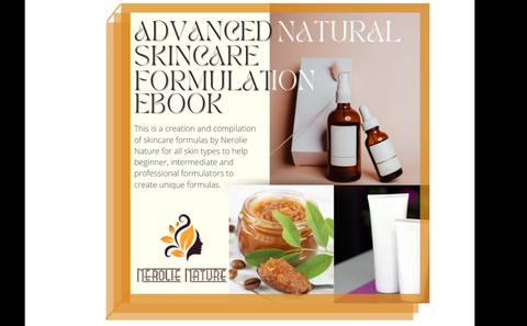 Advanced Natural Skincare Formulation Ebook
