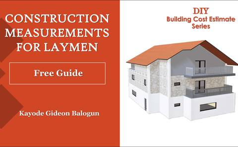 Construction Measurements for Laymen