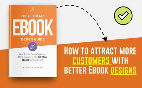 Best Ebook Design Guide - Attract More Customers With Better Design