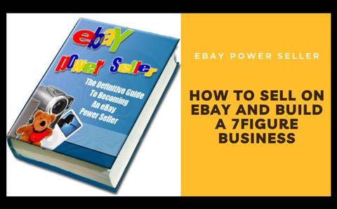 HOW TO SELL ON EBAY AND BUILD A 7FIGURE BUSINESS