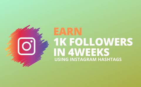 Earn 1k followers in 4weeks