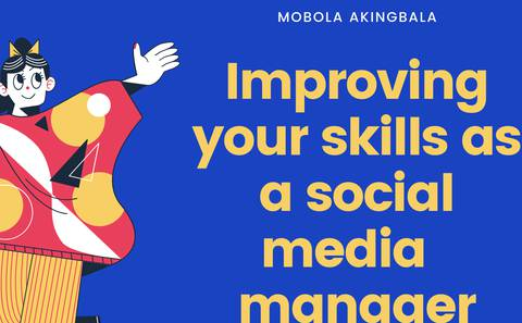 Improving your skills as a social media manager -module 1