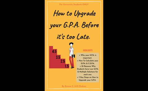 How To Upgrade Your GPA Before It's Too Late