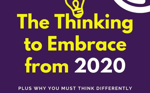 The Thinking to Embrace From 2020