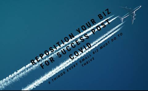 REPOSITION YOUR BUSINESS FOR SUCCESS POST COVID.
