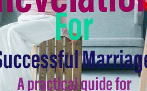 Divine revelation for successful marriage